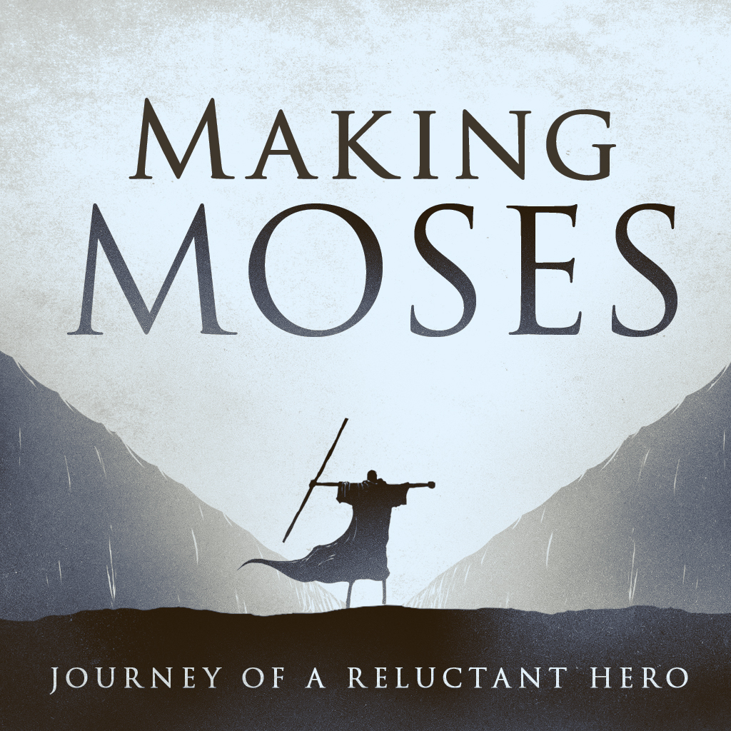 "Making Moses: Journey of a Reluctant Hero:  ""Rethinking How We Live"""